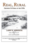 Real, Rural: Growing Up Rural in the 1950s Cover Image