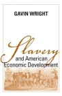 Slavery and American Economic Development (Walter Lynwood Fleming Lectures in Southern History) Cover Image