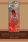 Native Southerners: Indigenous History from Origins to Removal Cover Image