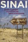 Sinai: Egypt's Linchpin, Gaza's Lifeline, Israel's Nightmare Cover Image