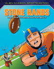 Stone Hands: Is All Fair in Friends and Football? Cover Image