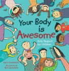 Your Body Is Awesome: Body Respect for Children Cover Image