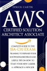 Aws Certified Solution Architect Associate: The Complete Guide To The Ssa C02 Exam, Traning To Expand Your Knowledge Before Exams, Useful Tips On How Cover Image