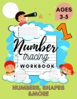 Number Tracing Workbook - Excellent Activity Book for Kids 3-5. Includes Numbers, Shapes and More! Perfect Preschool Gift Cover Image