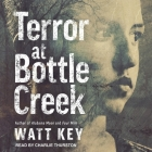 Terror at Bottle Creek Cover Image