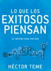 Lo Que Los Exitosos Piensan: El Método Para Ver Más Cover Image