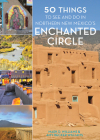 50 Things to See and Do in Northern New Mexico's Enchanted Circle Cover Image