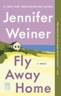 Fly Away Home: A Novel Cover Image