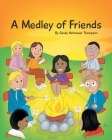 A Medley of Friends Cover Image