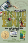 Inside Edge: Another Eclectic Collection of Cricketing Facts, Feats and Figures Cover Image