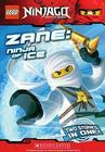 Zane, Ninja of Ice (LEGO Ninjago: Chapter Book) Cover Image