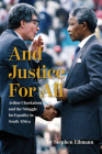 And Justice for All: Arthur Chaskalson and the Struggle for Equality in South Africa Cover Image