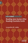 Reading Jane Austen After Reading Charlotte Smith Cover Image