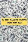 10 Best passive income ideas for 2021: How to make money from Home Blogging, Funds and Stocks, investing strategy Cover Image
