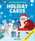 Holiday Cards: 25 Clever Cards to Color + Envelopes Included Cover Image
