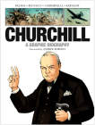 Churchill: A Graphic Biography Cover Image