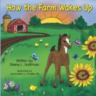 How the Farm Wakes Up Cover Image