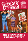 The Disappearing Friend Mystery (The Boxcar Children Mysteries #30) Cover Image