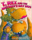 T. Rex and the Mother's Day Hug Cover Image