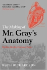 The Making of Mr. Gray's Anatomy Cover Image