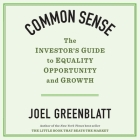 Common Sense: The Investor's Guide to Equality, Opportunity, and Growth Cover Image