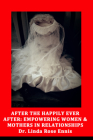 After the Happily Ever After: Empowering Women and Mothers in Relationships Cover Image