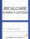 ricalcare numeri e lettere Cover Image