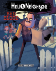 Bad Blood (Hello Neighbor #4) Cover Image