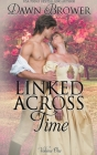 Linked Across Time: Volume One Cover Image