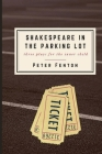 Shakespeare in the Parking Lot Cover Image