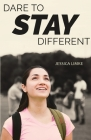 Dare to Stay Different Cover Image