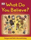 What Do You Believe? Cover Image