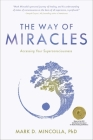 The Way of Miracles: Accessing Your Superconsciousness Cover Image