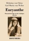 Euryanthe: Romantische Oper in drei Aufzügen - Libretto Cover Image