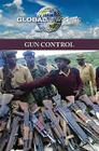 Gun Control (Global Viewpoints) Cover Image