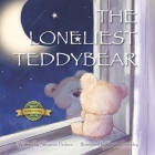 The Loneliest Teddy Bear Cover Image