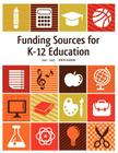 Funding Sources for K-12 Education 2012-2013 Cover Image