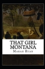 That Girl Montana Annotated Cover Image