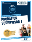 Probation Supervisor I: Passbooks Study Guide (Career Examination Series #1828) Cover Image