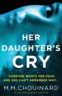 Her Daughter's Cry: An absolutely gripping crime thriller Cover Image