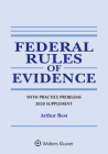 Federal Rules of Evidence with Practice Problems: 2020 Supplement (Supplements) Cover Image