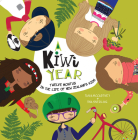 A Kiwi Year: Twelve Months in the Life of New Zealand's Kids (A Kids' Year) Cover Image