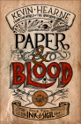 Paper & Blood: Book Two of the Ink & Sigil Series Cover Image