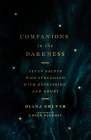Companions in the Darkness: Seven Saints Who Struggled with Depression and Doubt Cover Image