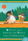 Stories from Around the World: 4 Tales of Friendship & Loyalty Boxed Set Cover Image