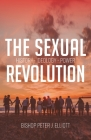 The Sexual Revolution: History Ideology Power Cover Image