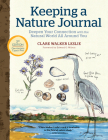 Keeping a Nature Journal, 3rd Edition: Deepen Your Connection with the Natural World All Around You Cover Image