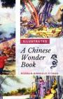 A Chinese Wonder Book: [Illustrated Edition] Cover Image