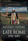 Military History of Late Rome 518-565 Cover Image
