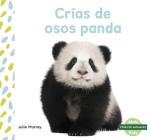 Crías de Osos Panda (Panda Cubs) Cover Image